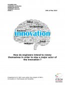 How do engineers intend to renew themselves in order to stay a major actor of the innovation ?